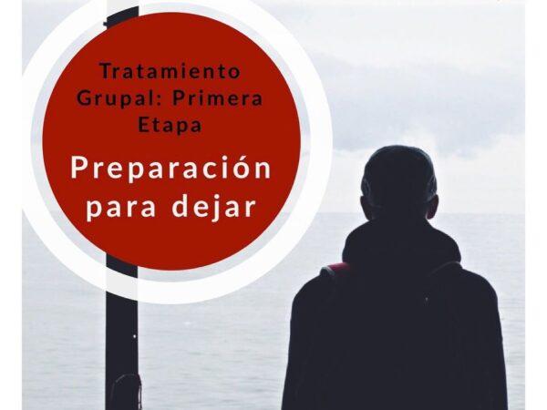 En los grupos de tratamiento, las primeras tres reuniones (de 7), son las de PREPARACIÓN.
